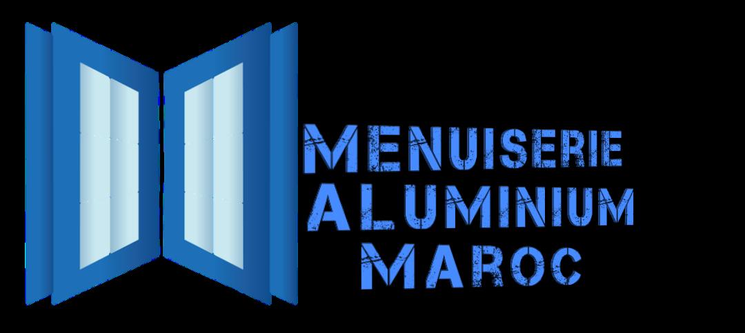 Menuiserie Aluminium Maroc
